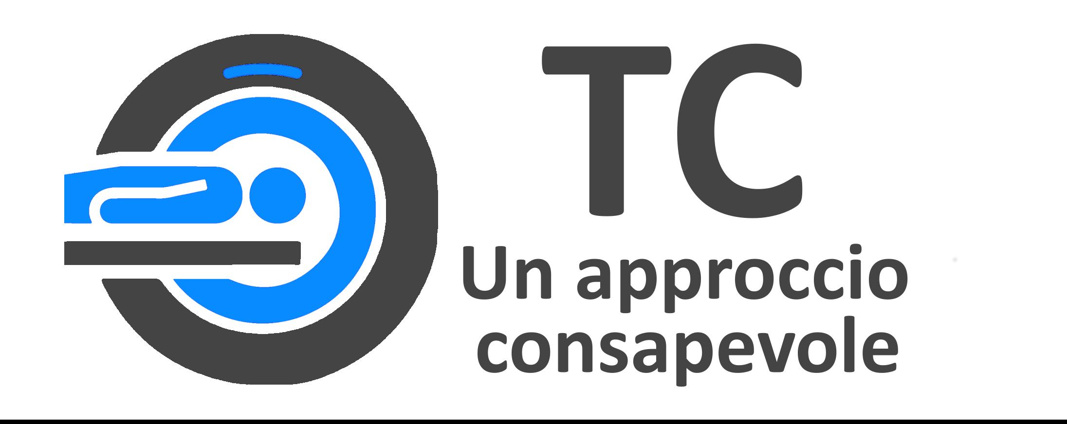 TC: un approccio consapevole